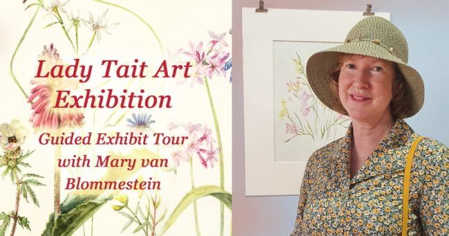 Lady Tait Art Exhibition – Guided Exhibit Tour with Mary van Blommestein